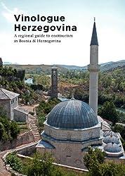 Vinologue Herzegovina (English Edition)
