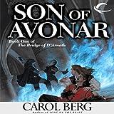 Son of Avonar: Bridge of D'Arnath, Book 1