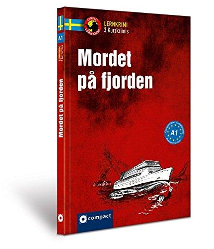 Mordet på fjorden: Schwedisch A1 (Compact Lernkrimi)