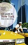 Ein Jahr in New York: Reise in den Alltag (HERDER spektrum)
