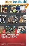 Innovators in Digital News (RISJ Chal...
