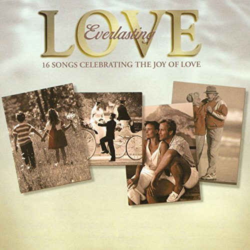 Everlasting Love - 16 Songs Ce...