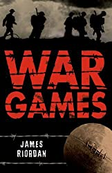 War Games (White Wolves: Stories with Historical Settings) by James Riordan (2008-10-01)