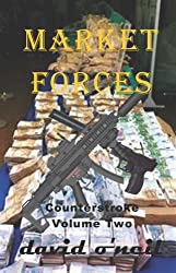 Market Forces (Counterestroke Book 2)