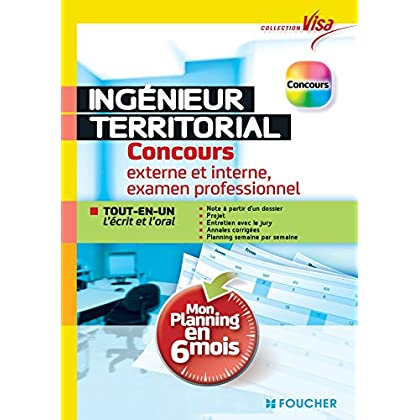 Ingénieur territorial : Concours externe et interne, 3e voie, examen prof - Tout en un écrit et oral