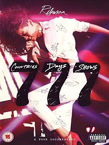 Rihanna - 777 Tour: 7 countries 7 days 7 shows