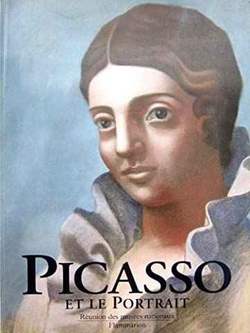 Picasso et le portrait : [exposition, New York, Museum of modern art, 28 avril-17 septembre 1996, Paris, Galeries nationales du Grand Palais, 15 octobre 1996-20 janvier 1997]