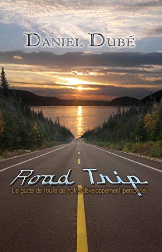 Road Trip: Le guide de route de notre développement personnel