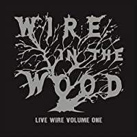 Live Wire, Vol. 1 [Explicit]