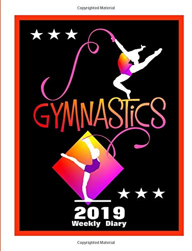 Gymnastics: 2019 Weekly Diary por Shayley Stationery Books