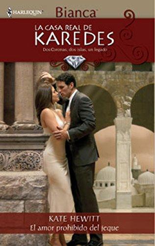 El amor prohibido del jeque: La casa real de Karedes (4) (Harlequin Sagas) por KATE HEWITT