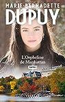 L'orpheline de Manhattan - Partie 2 : partie 2 par Dupuy