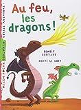 Au feu, les dragons