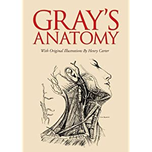 Gray's Anatomy: With Original Illustrations by Henry Carter (English Edition)