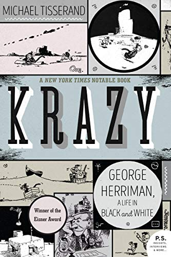 Krazy: George Herriman, a Life in Black and White (English Edition)