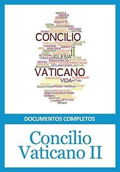 Concilio Vaticano II - Documentos completos de [Iglesia Católica]