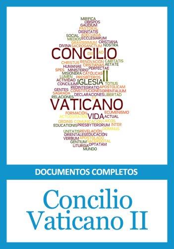 Concilio Vaticano II - Documentos completos por Iglesia Católica