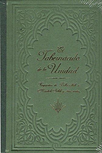 El tabernáculo de la unidad: Respuestas de Bahá'u'lláh Mánikchí y otros Escritos por Bahá'u'lláh