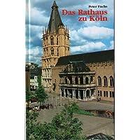 Das Rathaus zu Köln