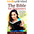 The Bible For Beginners | 11 Simple Steps to Understanding Jesus Christ