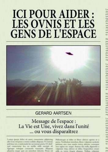 ICI POUR AIDER, Les ovnis et les gens de l'espace