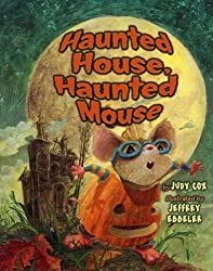 Haunted House, Haunted Mouse (Mouse (Holiday House)) by Judy Cox (2012-06-01)