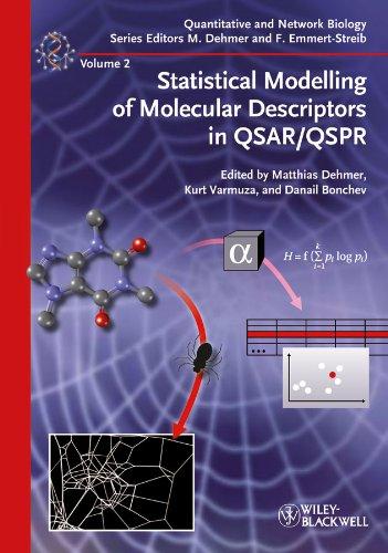 Statistical Modelling of Molecular Descriptors in QSAR/QSPR (Quantitative and Network Biology, Band 2)