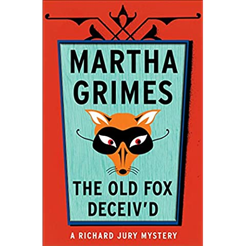The Old Fox Deceived (Richard Jury Mysteries)