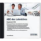 ABC des Lohnbüros 2015, DVD-ROM Ausführliche Erläuterungen zum Lohnsteuer-, Sozialversicherungs- und Arbeitsrecht. Rechtssicherheit durch Angabe von Fundstellen. Stotax-Lohn. Wichtige Finanzrechtsprechung und Verwaltungsanweisungen im