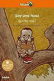 Soy una nuez (Premio EDEBÉ de Literatura Infantil 2018) (Tiucan Naranja)