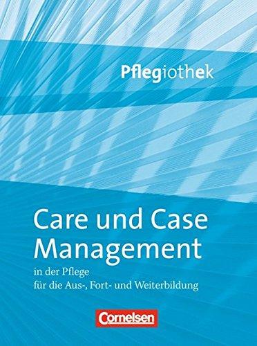 Pflegiothek: Care und Case Management: Fachbuch