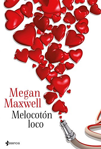 Melocotón loco eBook: Maxwell, Megan: Amazon.es: Tienda Kindle