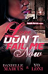 Love Don't Fail Me Now (English Edition)