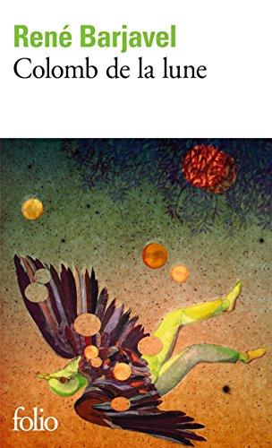 Colomb de la lune (Folio) par René Barjavel