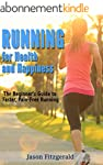 Running for Health and Happiness: The...