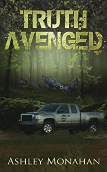 Truth Avenged (Green Division Series Book 1) by [Monahan, Ashley]