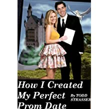 How I Created My Perfect Prom Date (Time Zone High) (English Edition)