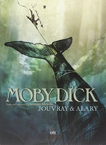 Download Moby Dick. Tratto dal romanzo di Herman Melville