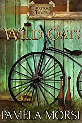 Wild Oats (Territory Trysts Book 1)