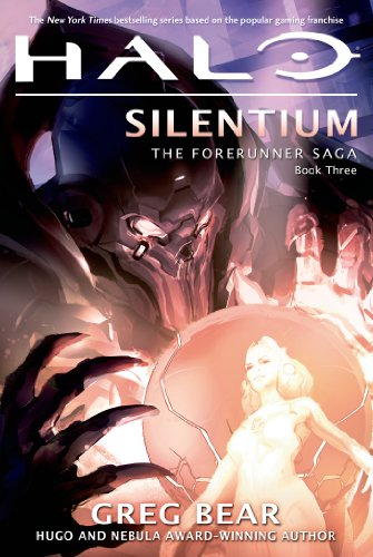 Halo: Silentium: The Forerunner Saga, Book Three (Halo: the Forerunner Saga)