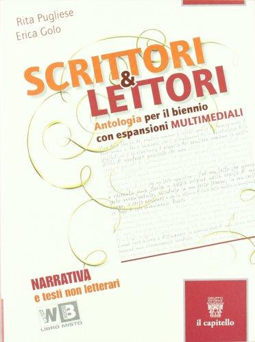 Scrittori & lettori. Vol. A-F. Con espansione online. Per le Scuole superiori