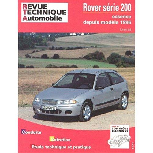 RRTA0612.1 REVUE TECHNIQUE AUTOMOBILE ROVER Série 200 depuis modèle 1996 Essence 1.4l et 1.6l