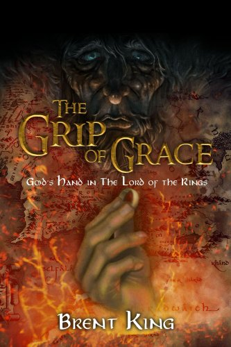 The Grip of Grace: Gods Hand in The Lord of the Rings (English ...