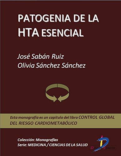 Patogenia de la HTA esencial (Capítulo del libro Control global del riesgo cardiometabólico ): 1