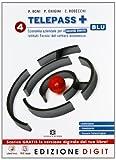 Telepass + Edizione blu - Volume 4 per il 2° biennio. Con Me book e Contenuti Digitali Integrativi online