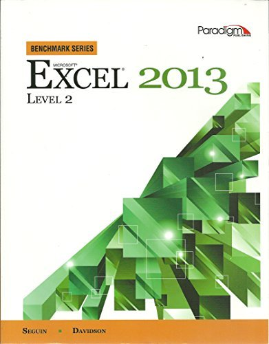 Microsoft Excel 2013: Level 2 (Benchmark Series) by Denise Seguin (2014-05-30)