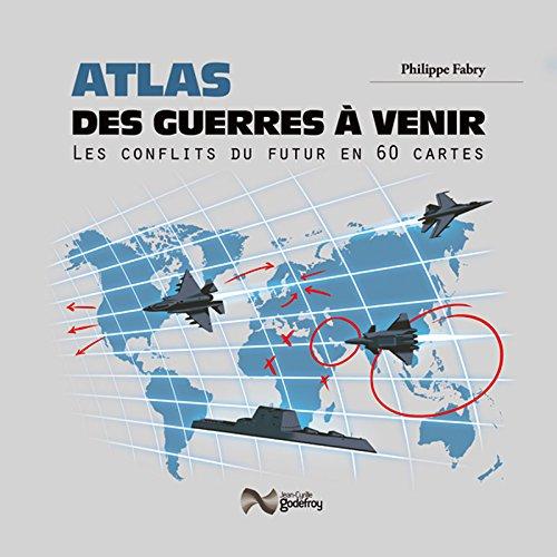 Atlas des guerres à venir