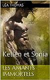 Les Amants Immortels: Kellen et Sonia (Les vampires de LouisVille t. 1)