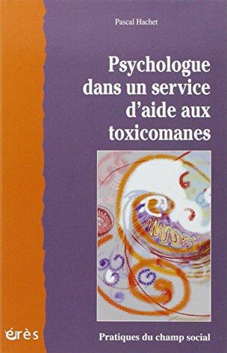 Psychologue dans un service d'aide aux toxicomanes par Pascal Hachet