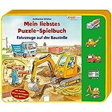 Fahrzeuge auf der Baustelle: Mein liebstes Puzzle-Spielbuch (Kiddilight)